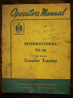 Ih Farmall Mccormick International Td20 201 Series Crawler Owners Manual
