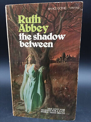 Ruth Abbey THE SHADOW BETWEEN vintage 1974 PB gothic horror