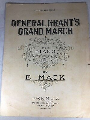 General Grant's Grand March Edition Supreme by E Mack 1924 Vintage Sheet Music