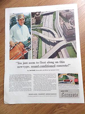 1958 Portland Cement Concrete Ad Interstate Theme  Golfer Sam Snead
