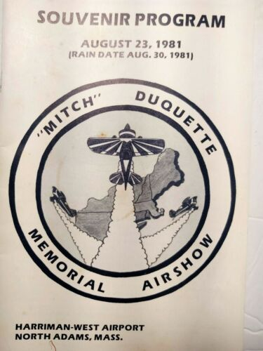 Vtg. Mitch Duquette  Memorial Air Show 1981 Souvenir Program Harriman Airport