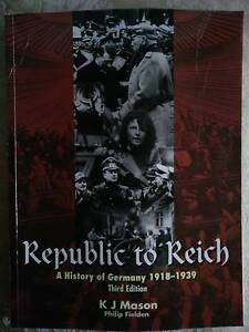 Replubic to Reich History Text book Bunbury Bunbury Area Preview