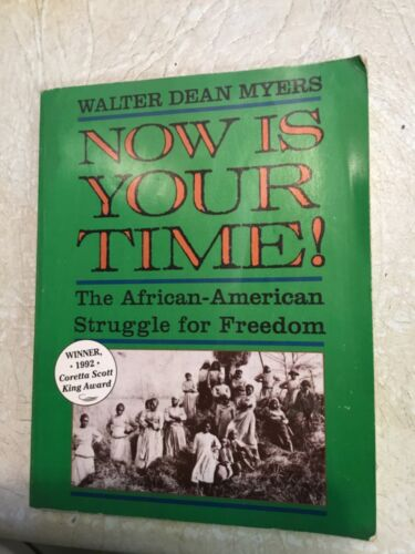 Now Is Your Time! The African-American Struggle for Freedom - Paperback