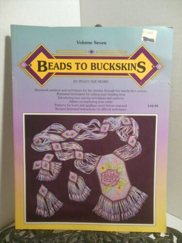 BEADS TO BUCKSKINS # 7 Beadwork How To Beading Techniques Patterns Indian Themes