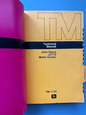 John Deere Jd770 Motor Grader Shop Service Repair Manual Tm-1123 Dealer Technica