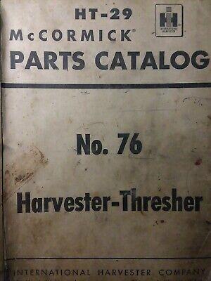 International IH no.76 Harvester  Thresher Parts Catalog Manual McCormick