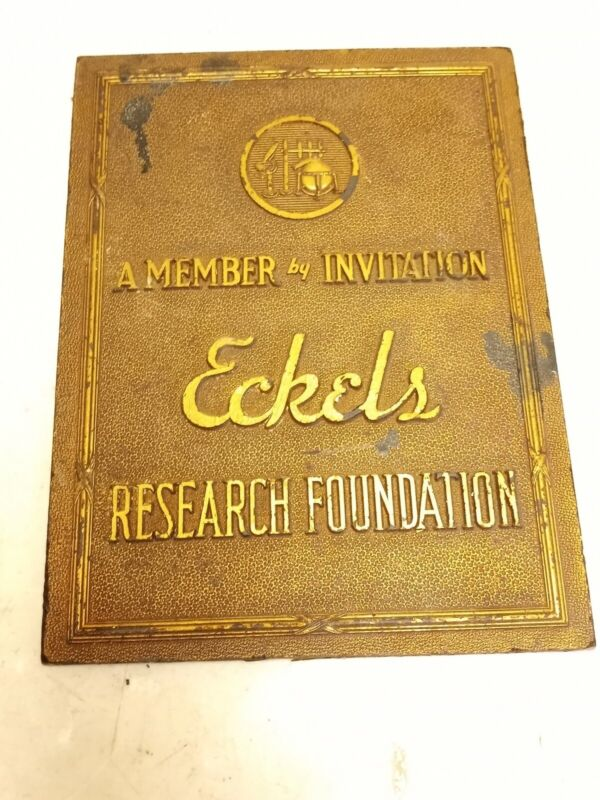 Vintage Rare Eckels A Member By Invitation Research Foundation Plaque