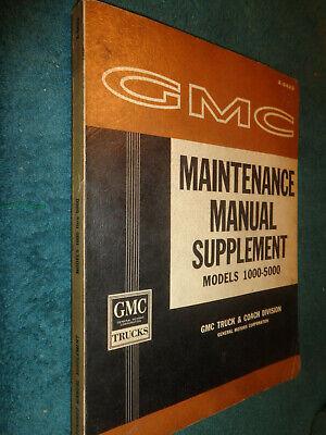 1964 GMC TRUCK SHOP MANUAL / ORIGINAL SUPPLEMENT BOOK TO THE 1962 BOOK PICKUP++