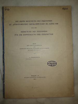Albert Wangerin - Die erste Benutzung des Fernrohrs / Sternkunde - Halle