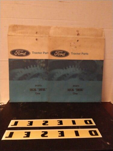Ford Tractor Parts Factory Decal Diesel lot of 2 NOS 311373
