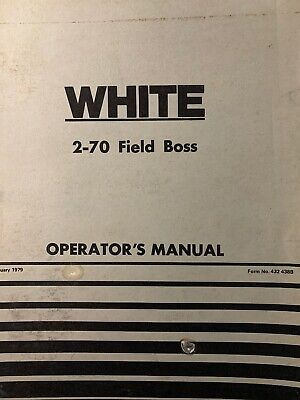 White 2-70 Field Boss Tractor Agricultural Farm Owners Maintenance Manual