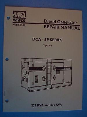 Mq Power Diesel Generator Dca-sp Series 3 Phase 275 And 400 Kva Repair Manual