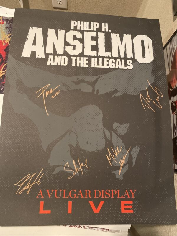 phil anselmo and the illegals signe poster.   live.