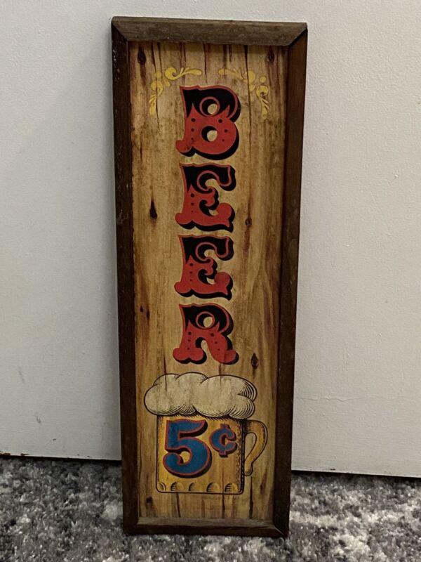 Old West Saloon Bar Wood Sign  (5 cents Beer Sign) 1973 Rustic Vintage 18.5× 6.5