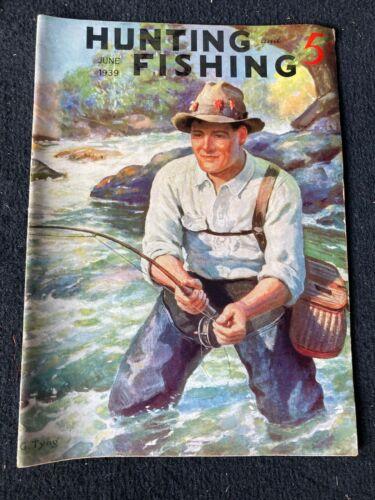 June 1939 Hunting and Fishing Magazine