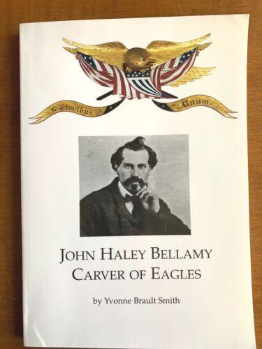 John Haley Bellamy Carver of EAGLES by Yvonne Brault Smith