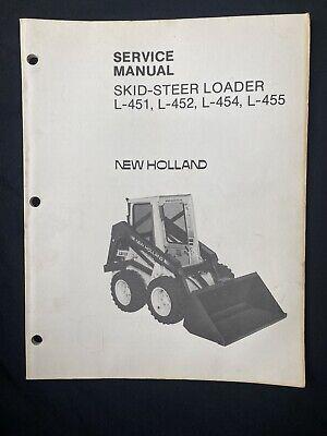 New Holland Skid Steer Loader Service Manual L-451l-452 L-454l-455 990