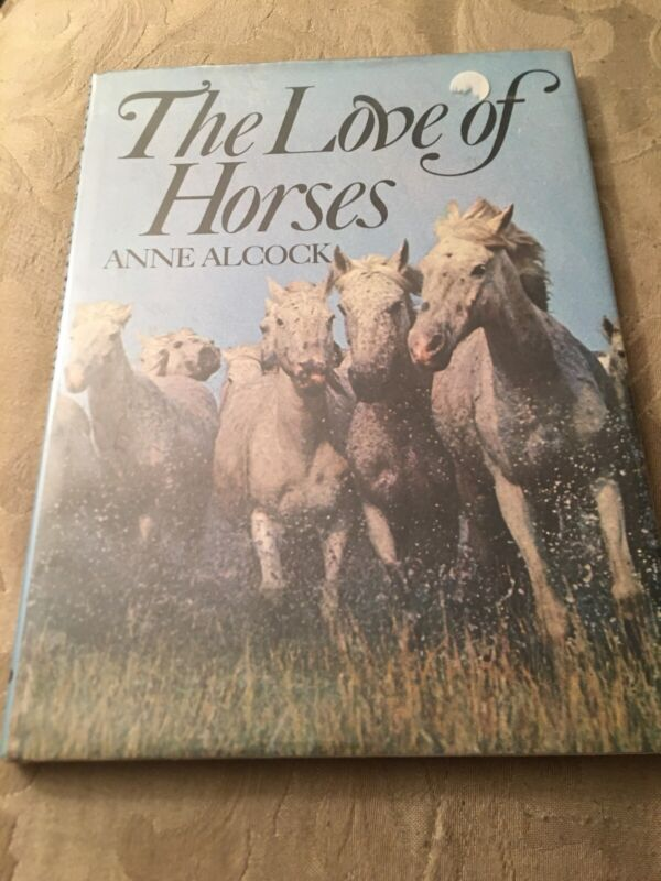 Book The Love Of Horses By Anne Alcock Hardcover