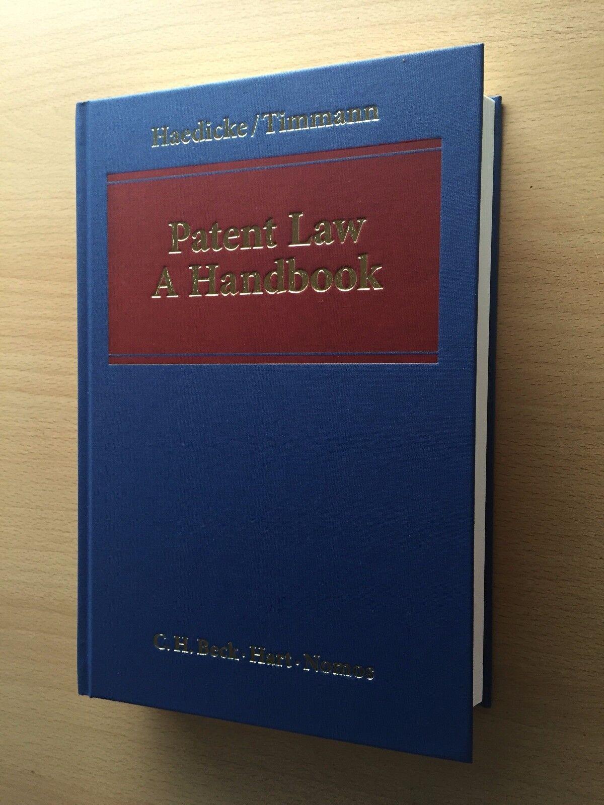 Haedicke Timmann PATENT LAW A Handbook European German HANDBUCH PATENTRECHT