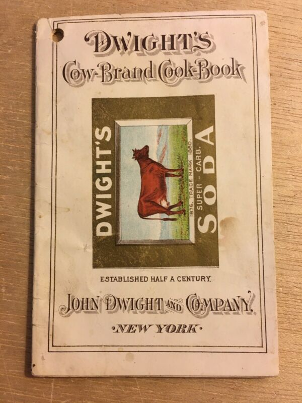 RARE 1897 JOHN DWIGHT & CO COW BRAND COOK BOOK SODA ADVERTISING BOOKLET NEW YORK