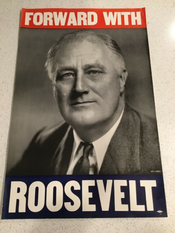 Vintage Forward With Roosevelt Democratic Party Campaign Poster