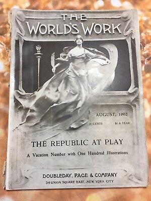 The Worlds Work August, 1902 Magazine Book. Antique Vintage Advertising