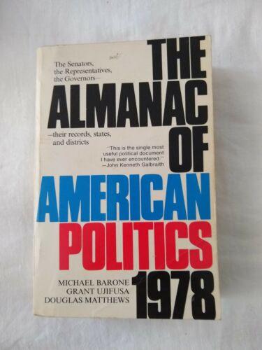 Almanac of American Politics 1978 - Senators & Representatives