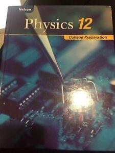 Physics 12 College preparation Nelson