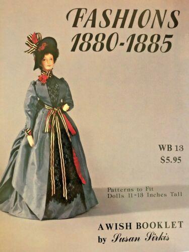 WISH BOOKLET Vol.13 DOLL FASHIONS 1880-1885 by Susan Sirkis