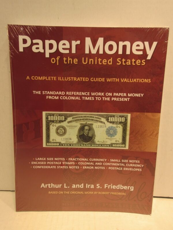 Paper Money of the United States Friedberg 21st Edition Value Guide Softcover