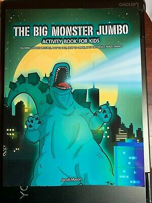 THE BIG MONSTER JUMBO ACTIVITY BOOK FOR KIDS COLOR GODZILLA!, MAZES MASKS GAMES!