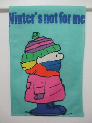 PEANUTS SNOOPY CHARLIE BROWN - WINTER'S NOT FOR ME BUNDLED UP - SMALL FLAG - NEW