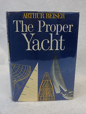 Arthur Beiser THE PROPER YACHT Macmillan Company 2nd printing 1970 HC/DJ