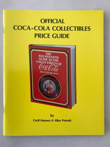 1978 OFFICIAL COCA-COLA COKE COLLECTIBLES PRICE GUIDE  MUNSEY - PETRETTI