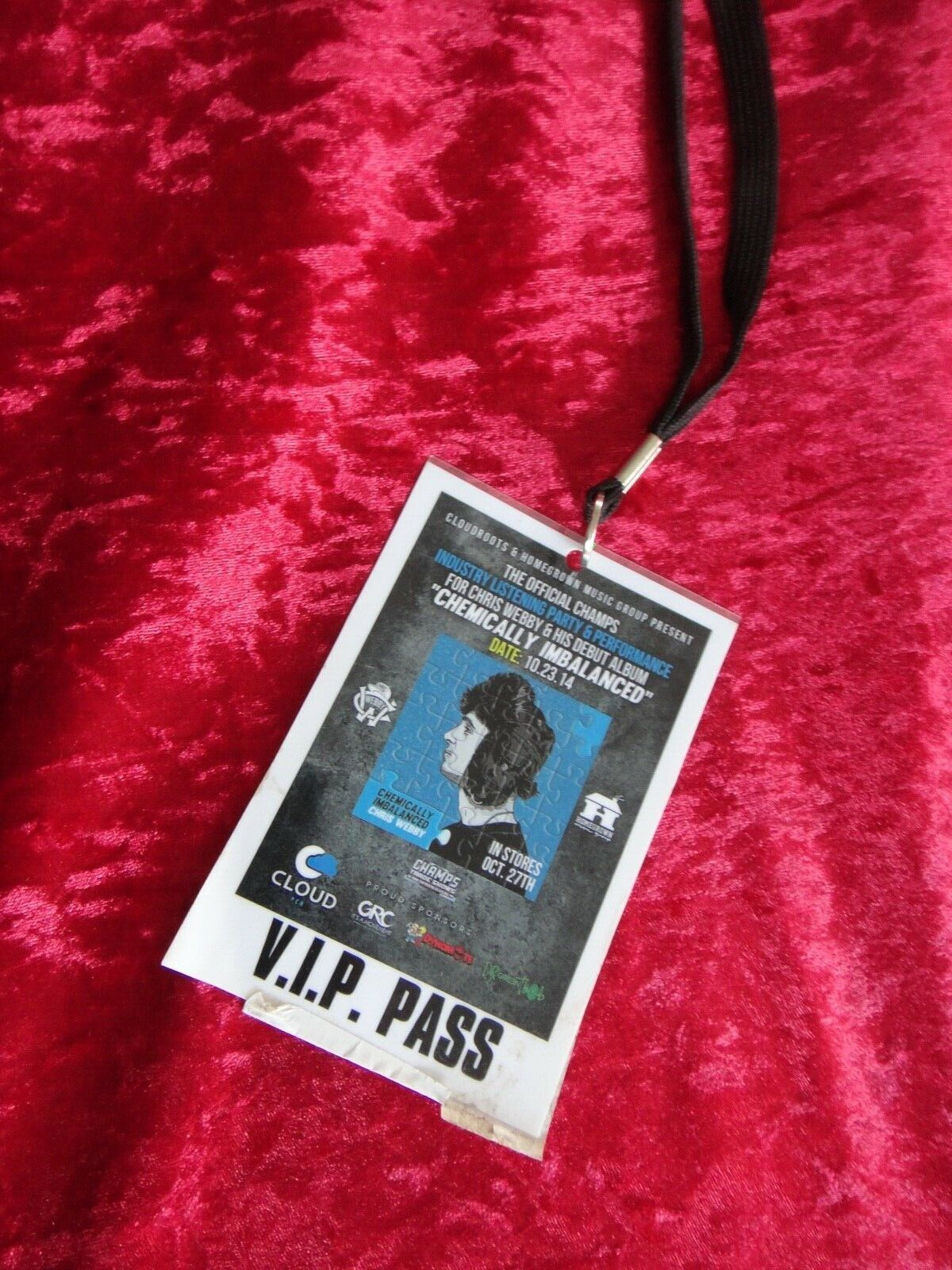 V.I.P. PASS CHAMPS CHRIS WEBBY CHEMICALLY IMBALANCED PARTY 10-23-2014 - $20.14