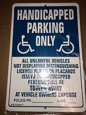 Handicapped Parking Only Sign 12 X 18 No Rust Aluminum Sign