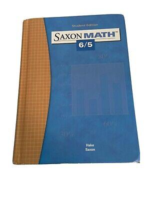 Saxon Math 6/5 by John Saxon and Stephen Hake Third Edition