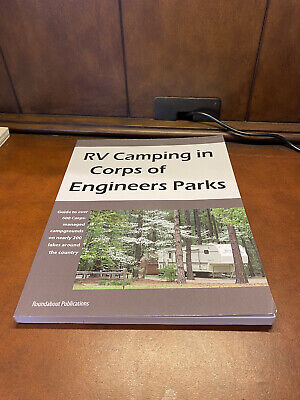 RV Camping in Corps of Engineers Parks: Guide to 644 Campgrounds at 210 Lakes