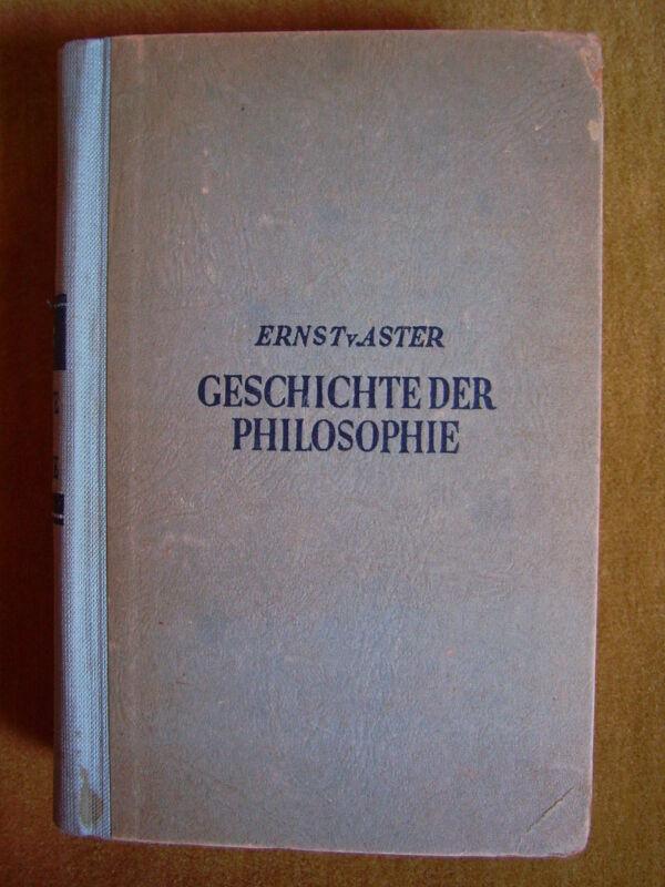 """""""Geschichte der Philosophie"""" von Ernst von Aster (1947)"""