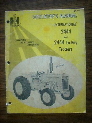 Ih Farmall Mccormick International 2444 2444 Lo-boy Owners Manual