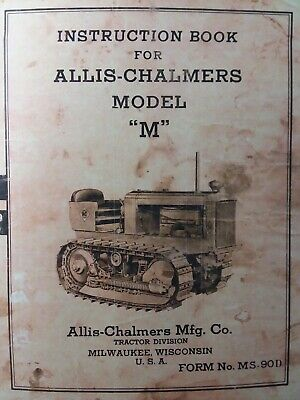 Allis-chalmers Model M Crawler Tractor Owners Servce Maintenance Manual