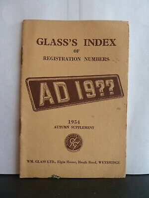 GLASS'S INDEX OF REGISTRATION NUMBERS - 1954 AUTUMN SUPPLEMENT