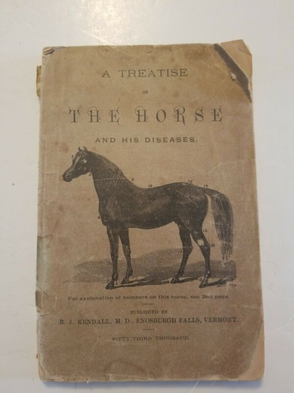 A Treatise on The Horse and His Diseases 1879