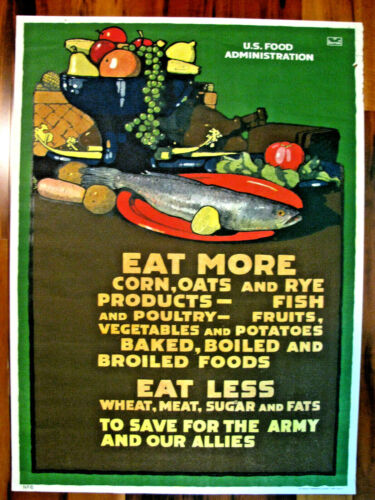Original WWI War Poster, Eat More...Eat Less...Save for the Army, Britton 1918
