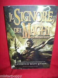 LAWRENCE-WATT-EVANS-Il-signore-dei-maghi-2008-Prima-Edizione-Newton-Compton