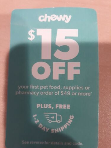 CHEWY.com 15 OFF SHIPPING First Purchase Coupons Exp 6/30/21 Dog Cat Supply  - $4.99