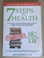NEW : 7 Steps to Health and the Big Diabetes Lie BOOK