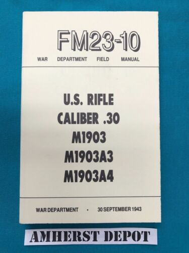 M1903 1903A3 M1903A4 Springfield Rifle FM 23-10 Army Field Manual