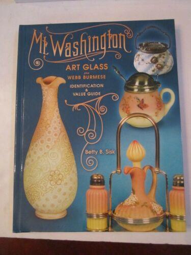 2003 MT WASHINGTON ART GLASS IDENTIFICATION & VALUE GUIDE BOOK - BETTY SISK
