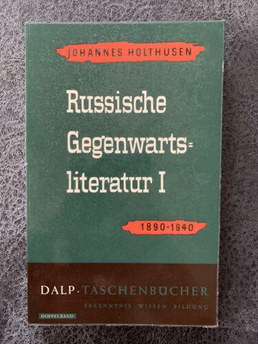 Russische Gegenwartsliteratur I: 1890-1940 Dalp-Taschenbücher Johannes Holthusen